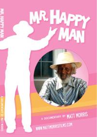 Mr Happy Man Documentary