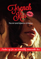French Kiss - The Art And Science Of Kissing