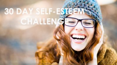 Feeling Less Than Fabulous? Join Us On The 30 Day Self-Esteem Challenge
